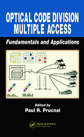 Optical Code Division Multiple Access Fundamentals and Applications book cover