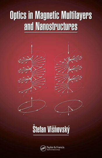 Optics in Magnetic Multilayers and Nanostructures book cover