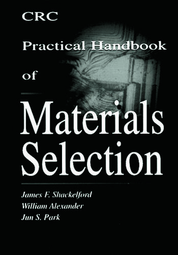 CRC Practical Handbook of Materials Selection book cover