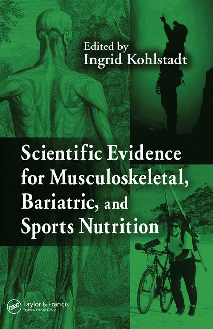 Scientific Evidence for Musculoskeletal, Bariatric, and Sports Nutrition book cover