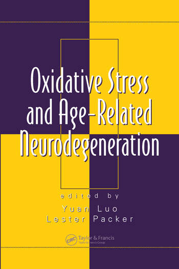 Oxidative Stress and Age-Related Neurodegeneration book cover