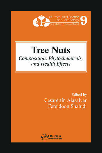 Tree Nuts Composition, Phytochemicals, and Health Effects book cover