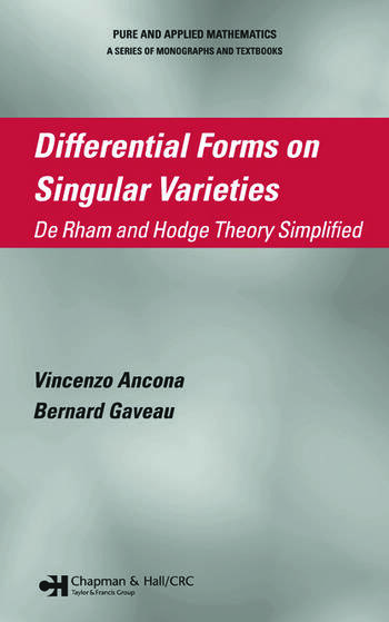 Differential Forms on Singular Varieties De Rham and Hodge Theory Simplified book cover