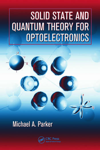 Solid State and Quantum Theory for Optoelectronics book cover