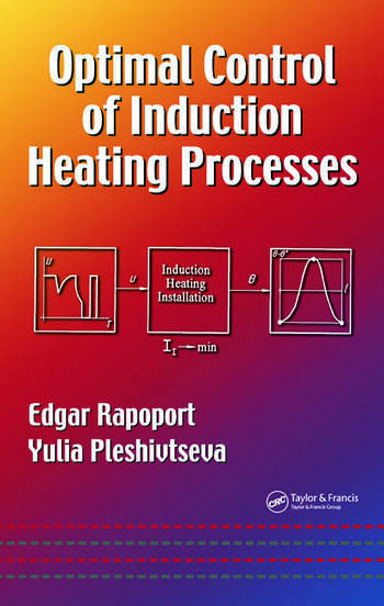 Optimal Control of Induction Heating Processes book cover