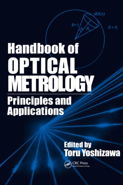Handbook of Optical Metrology Principles and Applications book cover