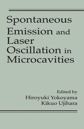 Spontaneous Emission and Laser Oscillation in Microcavities book cover