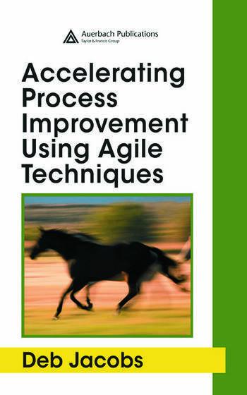 Accelerating Process Improvement Using Agile Techniques book cover