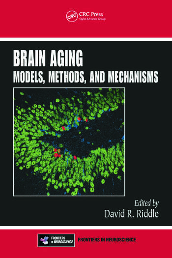 Brain Aging Models, Methods, and Mechanisms book cover