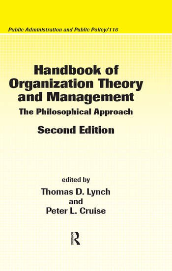 Handbook of Organization Theory and Management The Philosophical Approach, Second Edition book cover