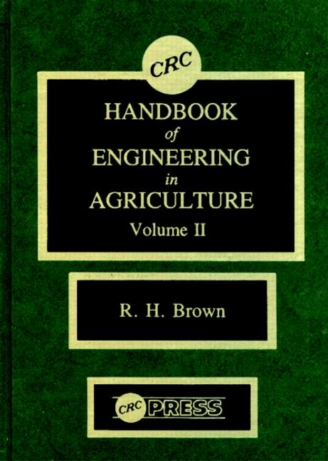 CRC Handbook of Engineering in Agriculture, Volume II book cover