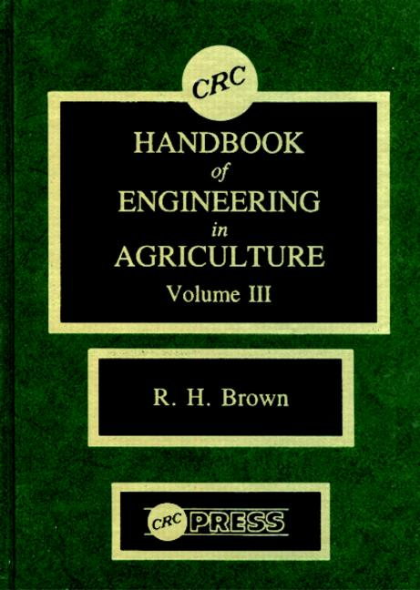 CRC Handbook of Engineering in Agriculture, Volume III book cover