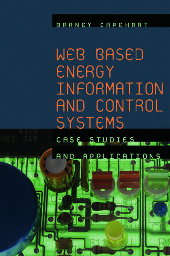Web Based Energy Information and Control Systems Case Studies and Applications book cover