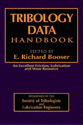 Tribology Data Handbook An Excellent Friction, Lubrication, and Wear Resource book cover