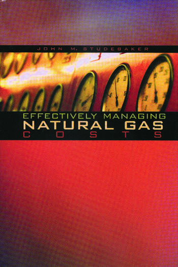 Effectively Managing Natural Gas Costs book cover