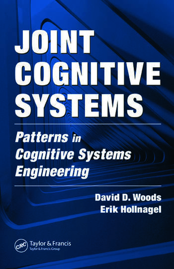 Joint Cognitive Systems Patterns in Cognitive Systems Engineering book cover