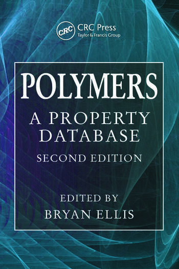 Polymers A Property Database, Second Edition book cover