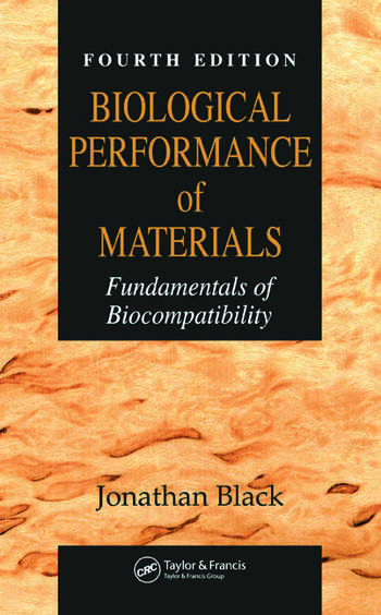 Biological Performance of Materials Fundamentals of Biocompatibility, Fourth Edition book cover