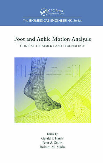 Foot and Ankle Motion Analysis Clinical Treatment and Technology book cover