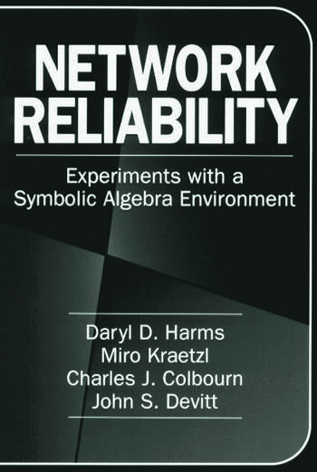Network Reliability Experiments with a Symbolic Algebra Environment book cover