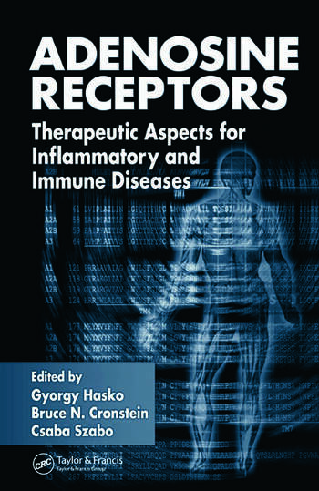 Adenosine Receptors Therapeutic Aspects for Inflammatory and Immune Diseases book cover