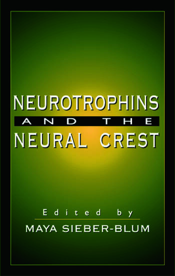 Neurotrophins and the Neural Crest book cover
