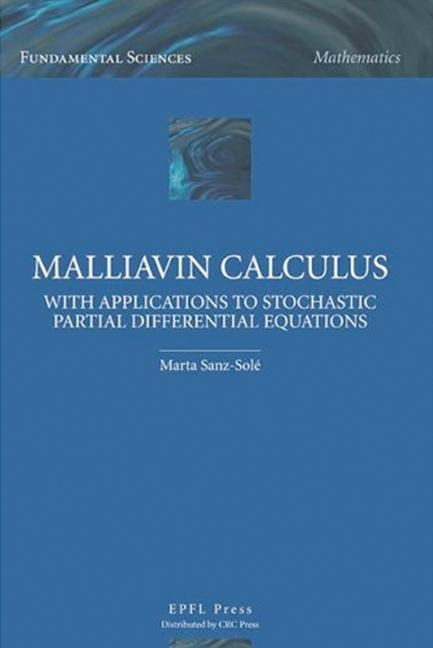 Malliavin Calculus with Applications to Stochastic Partial Differential Equations book cover