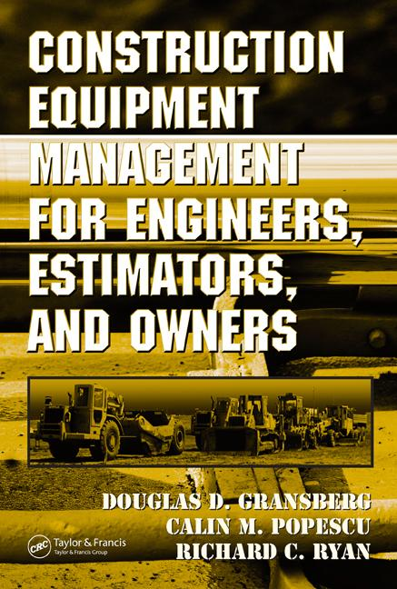 Construction Equipment Management for Engineers, Estimators, and Owners book cover