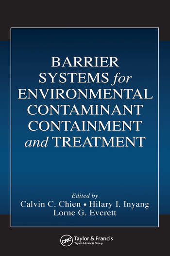Barrier Systems for Environmental Contaminant Containment and Treatment book cover