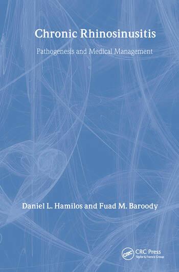 Chronic Rhinosinusitis Pathogenesis and Medical Management book cover