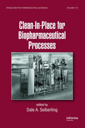 Clean-In-Place for Biopharmaceutical Processes book cover