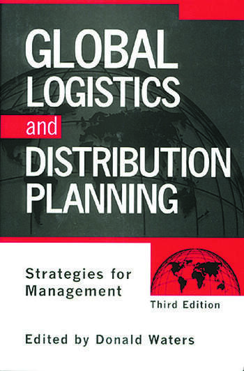 Global Logistics And Distribution Planning Strategies for Management book cover
