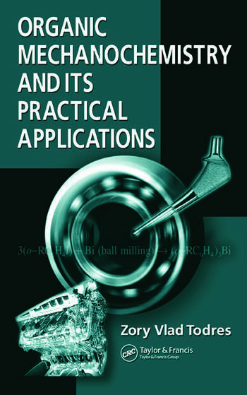 Organic Mechanochemistry and Its Practical Applications book cover
