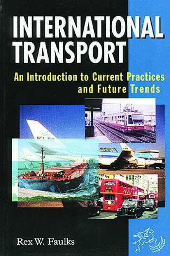 International Transport An Introduction to Current Practices and Future Trends book cover