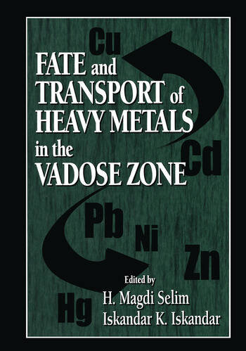 Fate and Transport of Heavy Metals in the Vadose Zone book cover