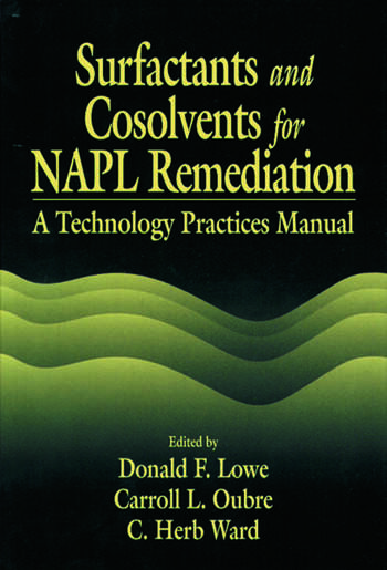 Surfactants and Cosolvents for NAPL Remediation A Technology Practices Manual book cover