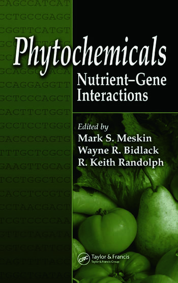 Phytochemicals Nutrient-Gene Interactions book cover