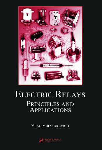 Electric Relays Principles and Applications book cover