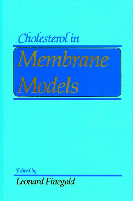 Cholesterol in Membrane Models book cover