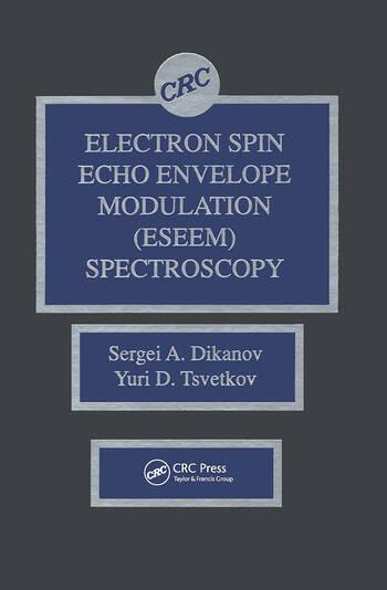 Electron Spin Echo Envelope Modulation (ESEEM) Spectroscopy book cover