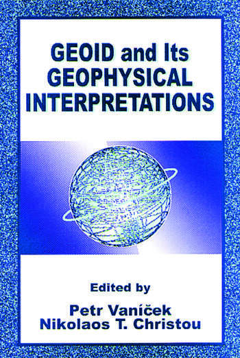 Geoid and its Geophysical Interpretations book cover