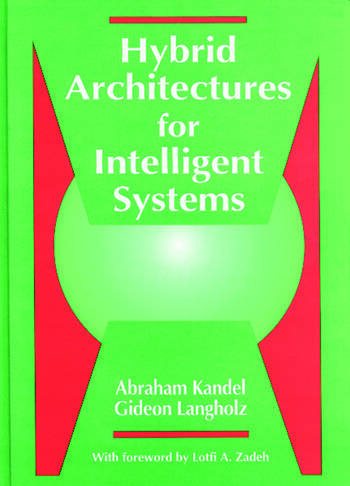 Hybrid Architectures for Intelligent Systems book cover