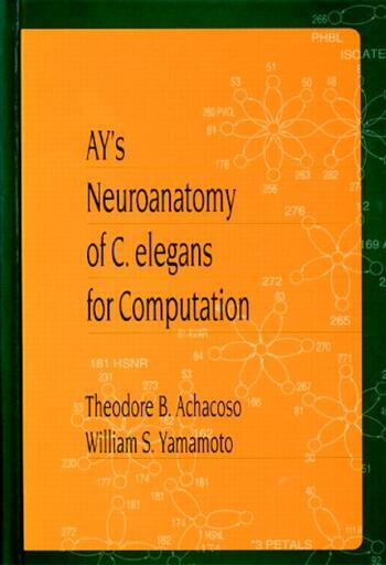 Ay's Neuroanatomy of C. Elegans for Computation book cover