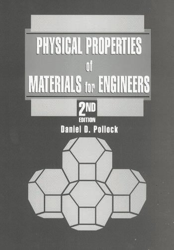 Physical Properties of Materials for Engineers book cover
