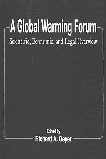 A Global Warming Forum Scientific, Economic, and Legal Overview book cover