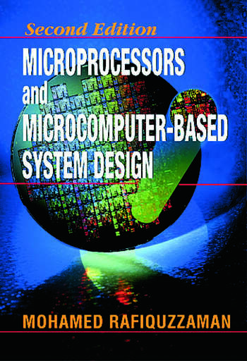 Microprocessors and Microcomputer-Based System Design book cover