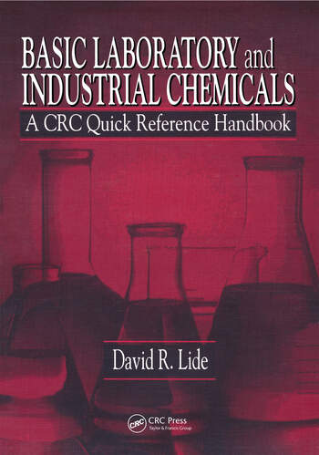 Basic Laboratory and Industrial Chemicals A CRC Quick Reference Handbook book cover