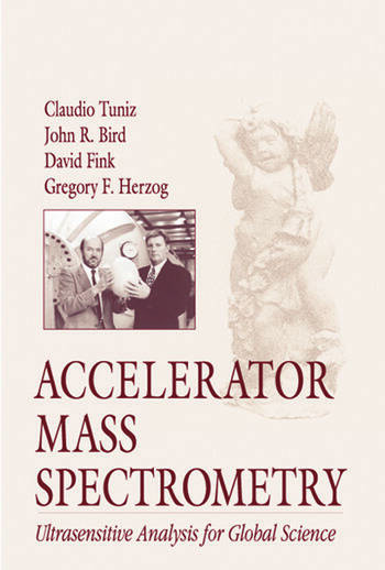 Accelerator Mass Spectrometry Ultrasensitive Analysis for Global Science book cover