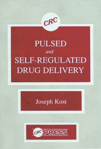 Pulsed and Self-Regulated Drug Delivery book cover
