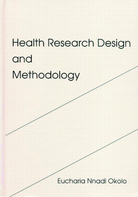 Health Research Design and Methodology book cover